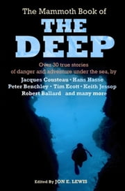 The Mammoth Book of The Deep ebook by Jon E. Lewis