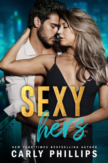 Sexy Hers ebook by Carly Phillips