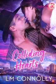 Colliding Hearts ebook by L.M. Connolly