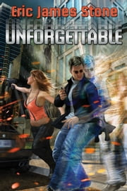 Unforgettable ebook by Eric James Stone