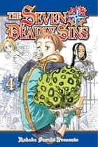 The Seven Deadly Sins - Volume 4 eBook by Nakaba Suzuki