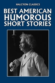 The Best American Humorous Short Stories ebook by Various