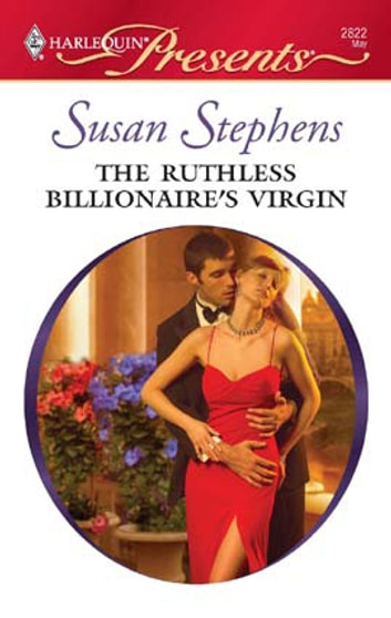 The Ruthless Billionaire's Virgin ebook by Susan Stephens