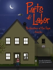 Parts & Labor: The Adventures of Max Dugan ebook by Mark Gimenez,Cole Gimenez