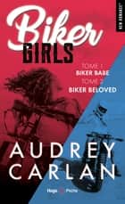 Biker girls - tome 1 et 2 ebook by Audrey Carlan, Thierry Laurent