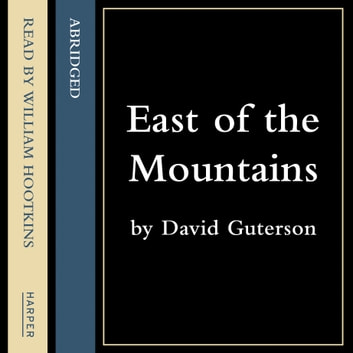 East of the Mountains audiobook by David Guterson
