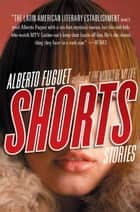 Shorts ebook by Alberto Fuguet