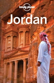 Lonely Planet Jordan ebook by Lonely Planet, Jenny Walker, Paul Clammer
