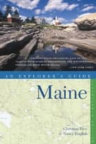 Explorer's Guide Maine (Seventeenth Edition) ebook by Nancy English, Christina Tree