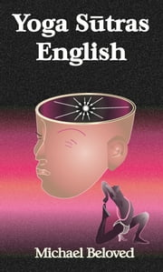 Yoga Sutras English ebook by Michael Beloved