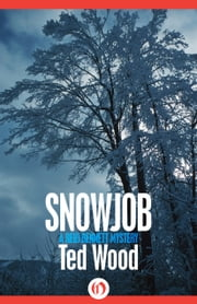 Snowjob ebook by Ted Wood