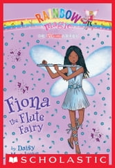 Music Fairies #3: Fiona the Flute Fairy - A Rainbow Magic Book ebook by Daisy Meadows