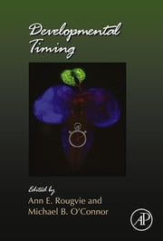 Developmental Timing ebook by Ann E Rougvie,Michael B. O'Connor
