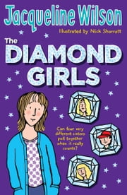 The Diamond Girls ebook by Jacqueline Wilson,Nick Sharratt