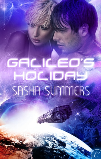 Galileo's Holiday ebook by Sasha Summers