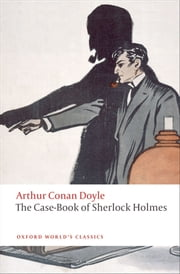 The Case-Book of Sherlock Holmes ebook by Arthur Conan Doyle,W. W. Robson