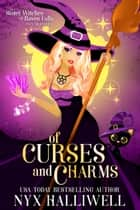 Of Curses and Charms ebook by Nyx Halliwell