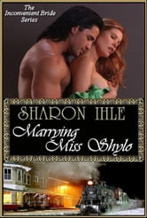 Marrying Miss Shylo (The Inconvenient Bride Series, Book 2) ebook by Sharon Ihle