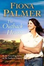 The Outback Heart ebook by Fiona Palmer