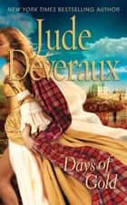 Days of Gold ebook by Jude Deveraux