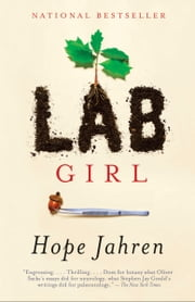 Lab Girl ebook by Kobo.Web.Store.Products.Fields.ContributorFieldViewModel