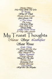 My Truest Thoughts ebook by Serge Marcus St. Preux
