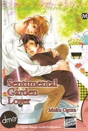 Sentimental Garden Lover ebook by Muku Ogura
