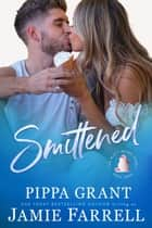 Smittened - Misfit Brides, #3 ebook by