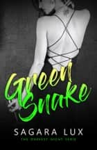 Green Snake ebook by Sagara Lux