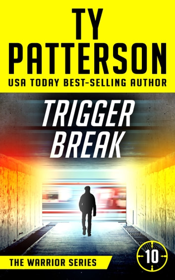 Trigger Break ebook by Ty Patterson