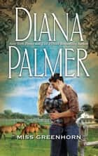 Miss Greenhorn ebook by Diana Palmer