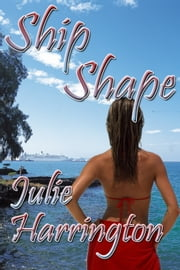 Ship Shape ebook by Julie Harrington