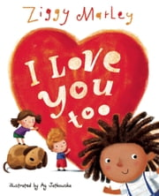 I Love You Too ebook by Kobo.Web.Store.Products.Fields.ContributorFieldViewModel