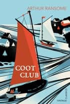 Coot Club ebook by Arthur Ransome