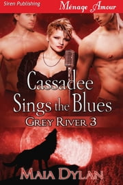 Cassadee Sings the Blues ebook by Maia Dylan