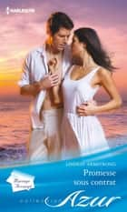 Promesse sous contrat ebook by Lindsay Armstrong
