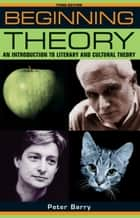 Beginning theory ebook by Peter Barry