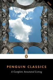 Penguin Classics - A Complete Annotated Listing ebook by Anonymous