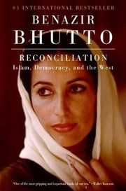 Reconciliation ebook by Benazir Bhutto