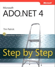 Microsoft ADO.NET 4 Step by Step ebook by Tim Patrick