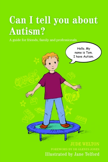 Can I tell you about Dyspraxia? - A guide for friends, family and professionals ebook by Maureen Boon