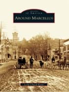 Around Marcellus ebook by Leslie Church Kraus