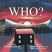Who? ebook by Chester M. McKeen, Jr.