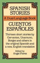 Spanish Stories ebook by Angel Flores