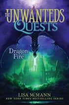 Dragon Fire ebook by Lisa McMann