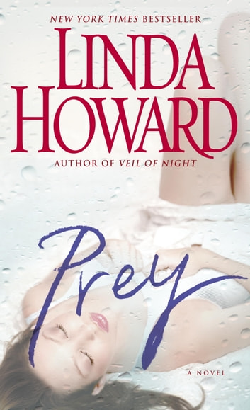 Prey - A Novel ebook by Linda Howard