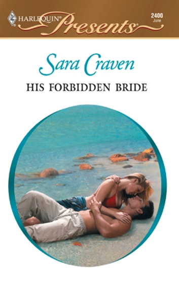 His Forbidden Bride ebook by Sara Craven