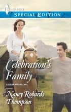 Celebration's Family ebook by Nancy Robards Thompson