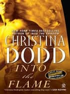 Into the Flame - Darkness Chosen ebook by Christina Dodd