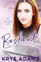 Resilient ebook by Krys Adams